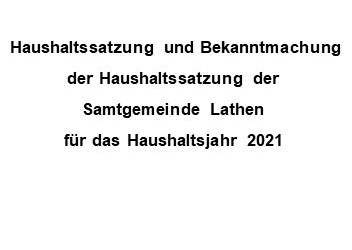 Haushaltssatzung und Bekanntmachung der Haushaltssatzung der Samtgemeinde Lathen für das Haushaltsjahr 2021